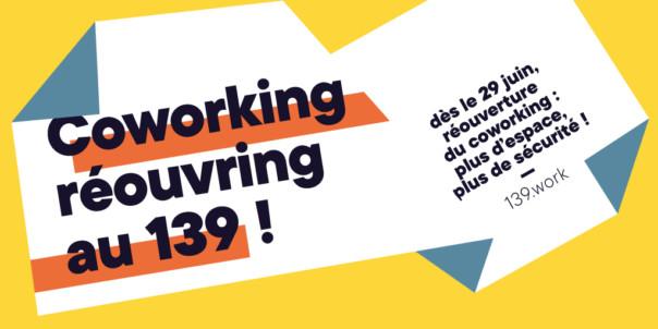 Coworking réouvring au 139