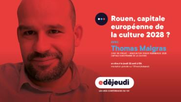 E-Déjeudi : Rouen, capitale européenne de la culture 2028 ?