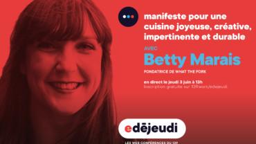 E-déjeudi : Manifeste pour une cuisine joyeuse, créative, impertinente et durable